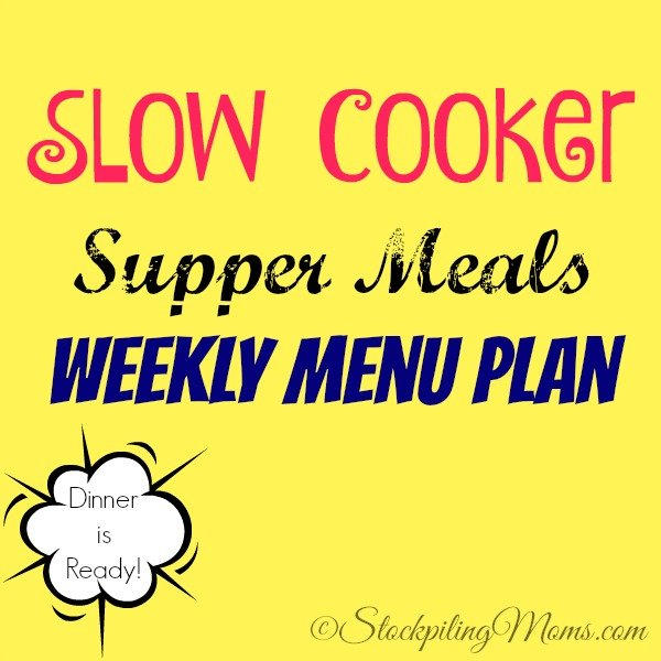 Here is our Slow Cooker Supper Meals Weekly Menu Plan to help you save time and money on dinner this week for your family!