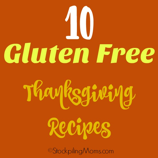 Here are our favorite 10 Gluten Free Thanksgiving Recipes!