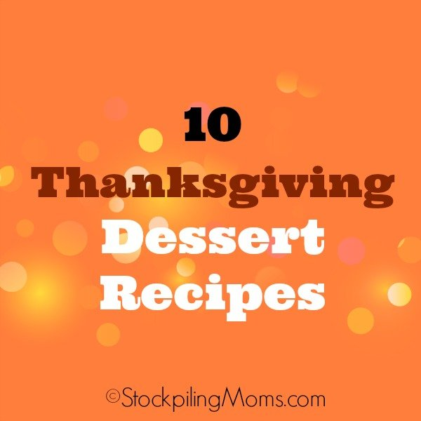 Here are 10 Thanksgiving Dessert Recipes that are easy to make last minute for the big day!