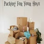 5 Tips For Packing For Your Move