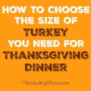 How to Choose the Size of Turkey You Need for Thanksgiving