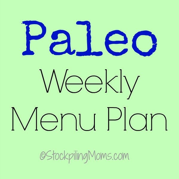 Paleo Weekly Menu Plan to help you prep your dinners for the week!
