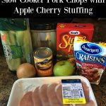 Slow Cooker Pork Chops with Apple Cherry Stuffing
