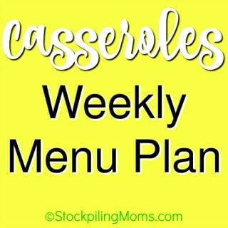 Casseroles Week Menu Plan