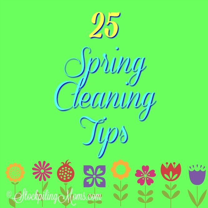25 Spring Cleaning Tips to help get your home fresh and organized!