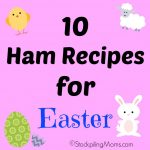 10 Ham Recipes for Easter