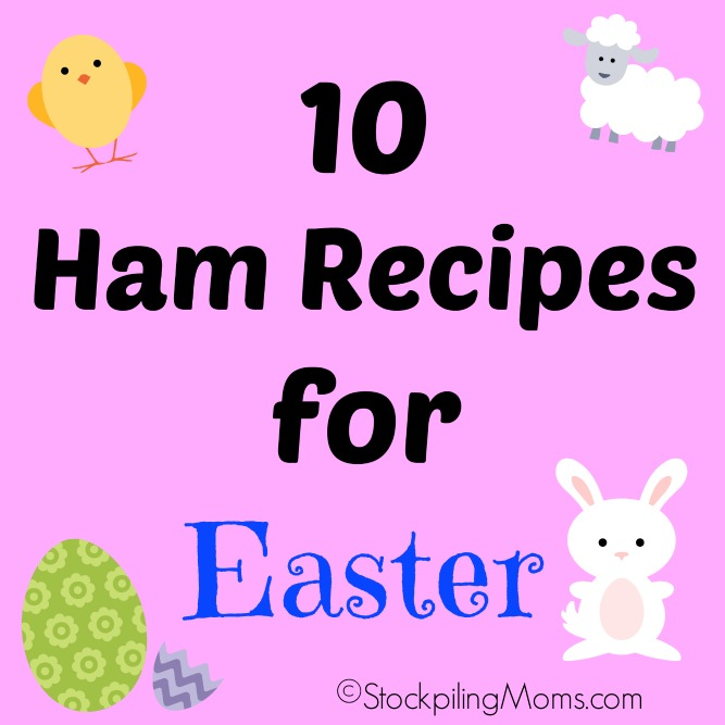 10 Ham Recipes for Easter that your family will love!
