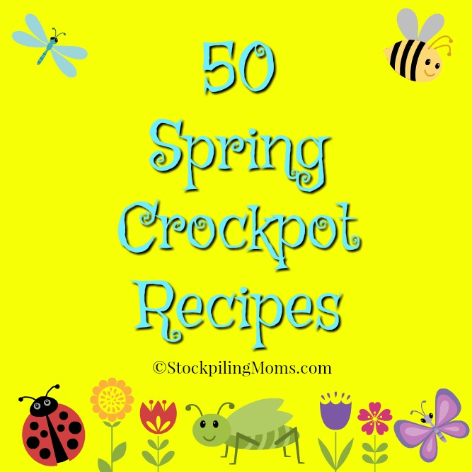50 Spring Crockpot Recipes that you can make in right in your slow cooker for dinner!