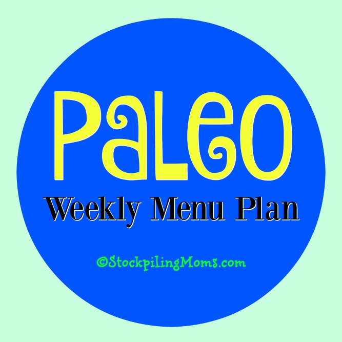 Here is our Paleo Weekly Menu Plan to help save you time and money on dinner this week!
