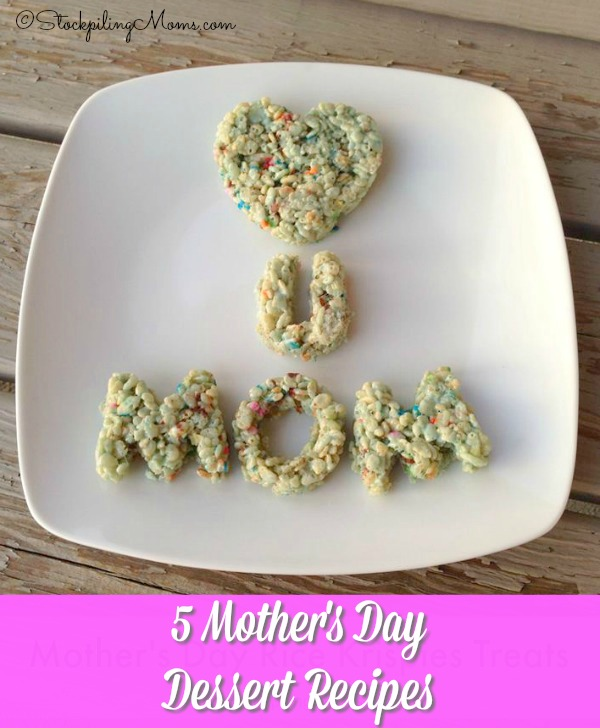 5 Mother's Day Dessert Recipes that you can make at home for that special Mom in your life!