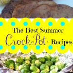 The Best Summer Crockpot Recipes