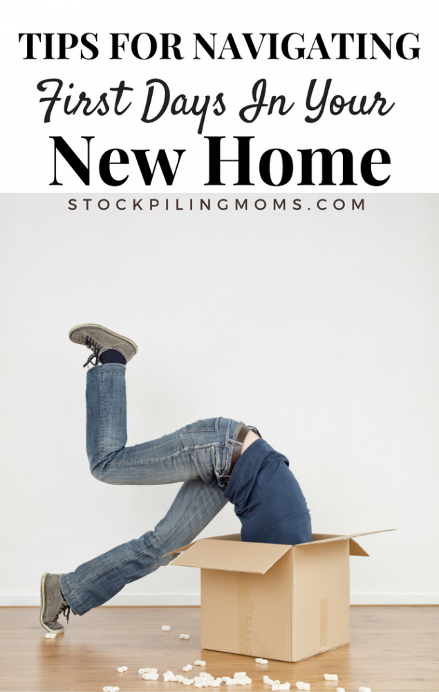 Tips for Navigating First Days in a New Home