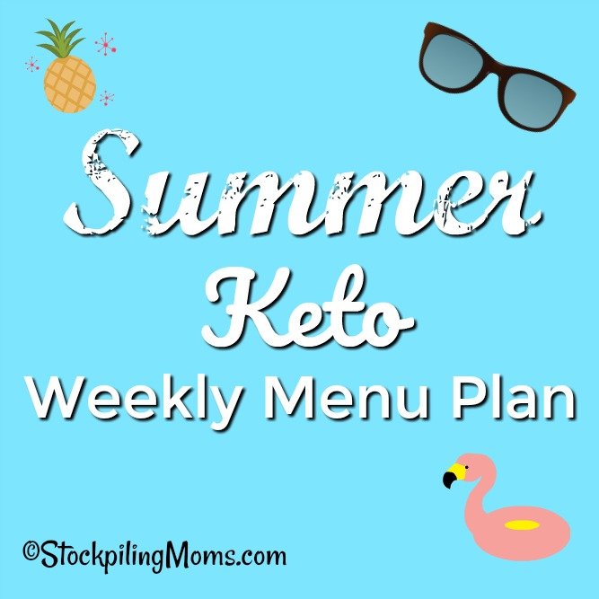 Summer Keto Weekly Menu Plan to help you save time and money on your low carb dinners this week!