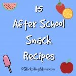 15 After School Snack Recipes