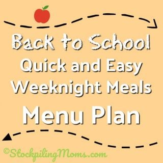 Back to School Quick and Easy Weeknight Meals Menu Plan