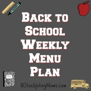Back to School Weekly Menu Plan