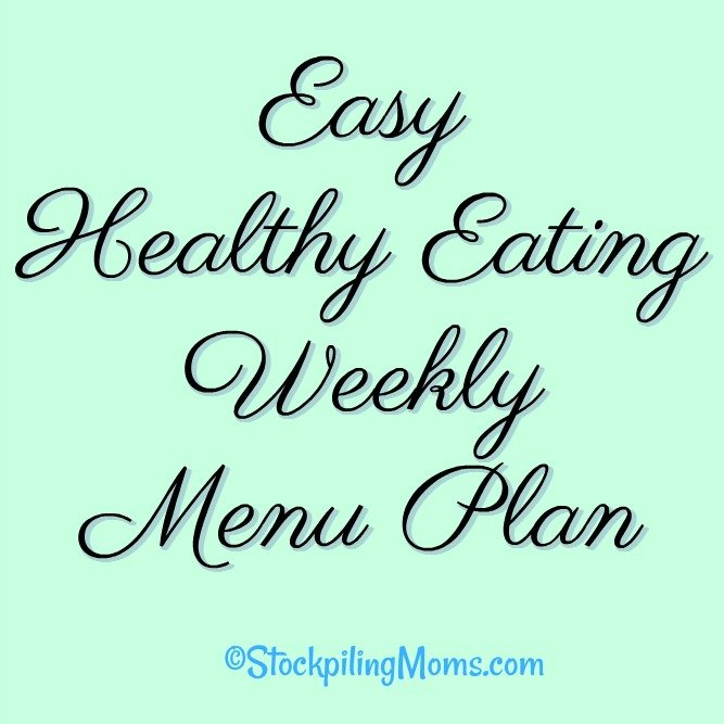 Easy Healthy Eating Weekly Menu Plan to help you save time and money on your family's dinners this week!