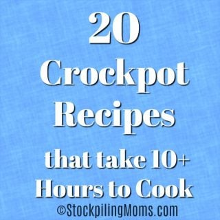 20 Crockpot Recipes that take 10+ Hours to Cook