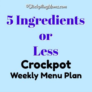 5 Ingredients or Less Crockpot Menu Plan
