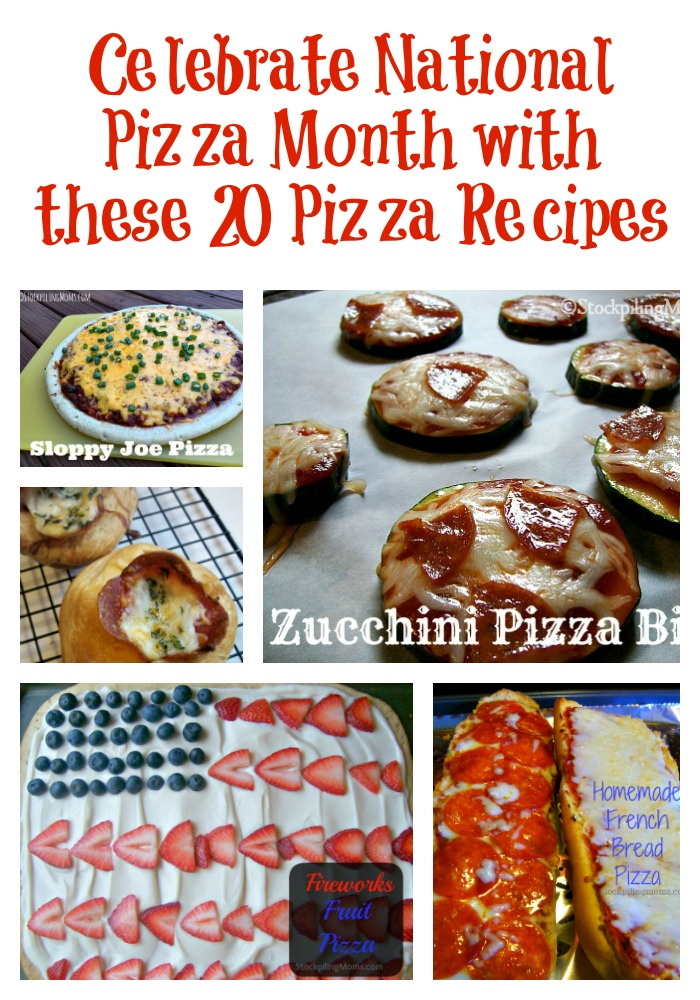 Celebrate National Pizza Month with these Pizza Recipes