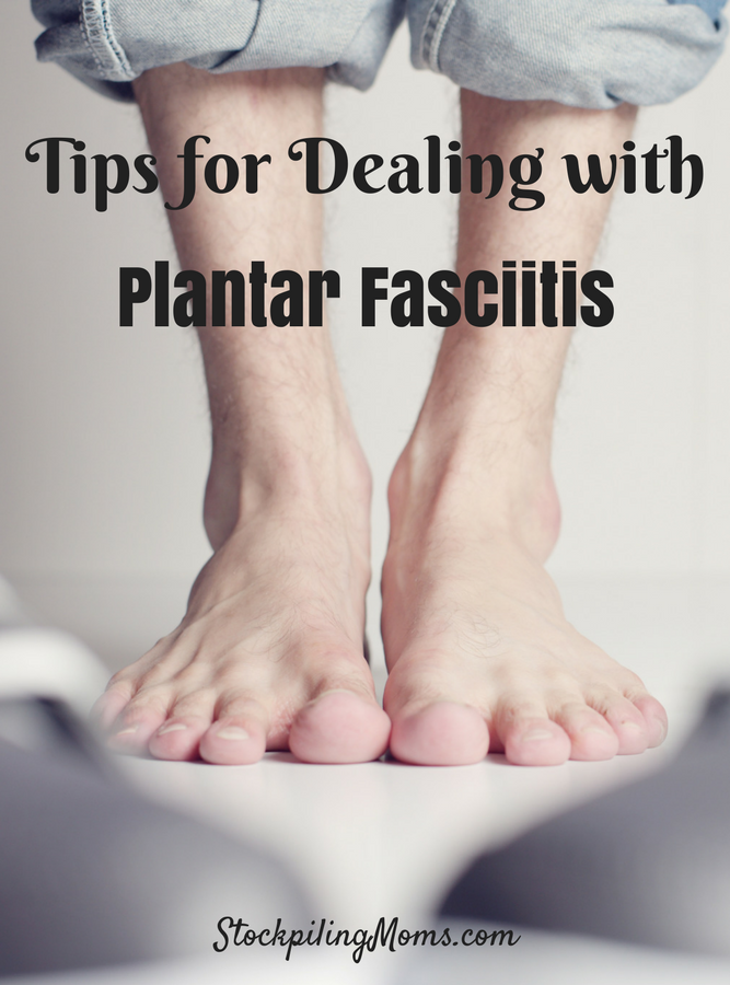 Tips for Dealing with Plantar Fasciitis