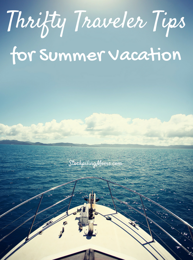 Thrifty Traveler Tips for Summer Vacations