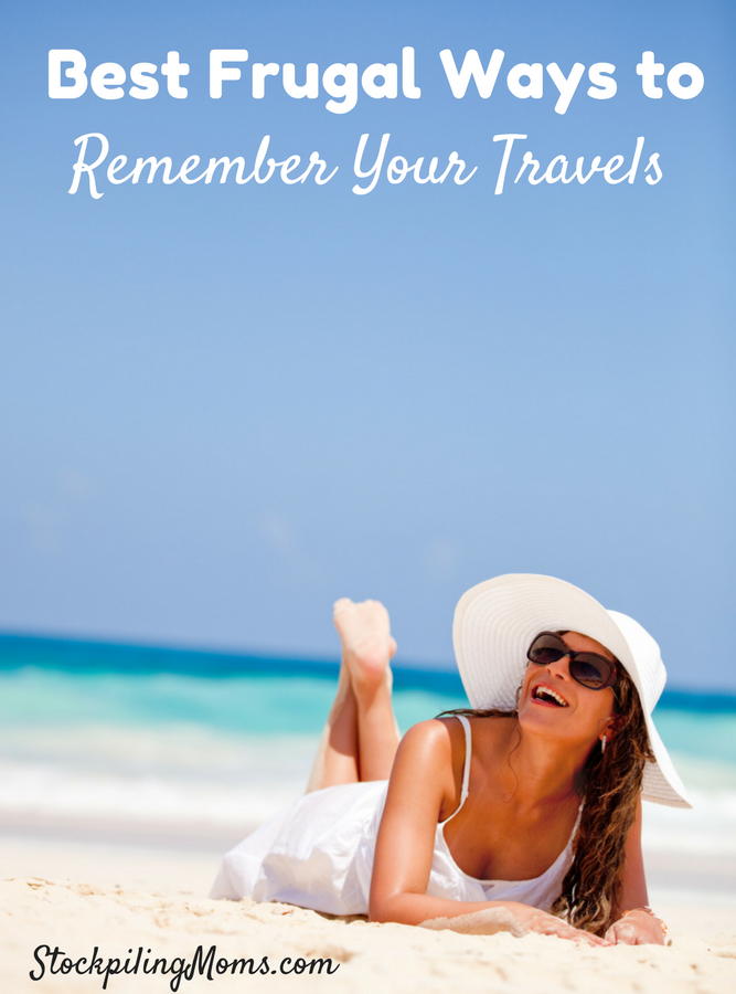 Best Frugal Ways to Remember Your Travels