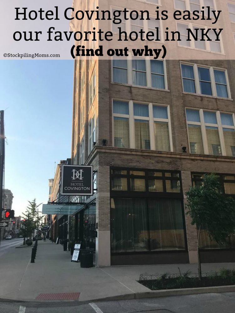Why you should stay at Hotel Covington when you visit NKY