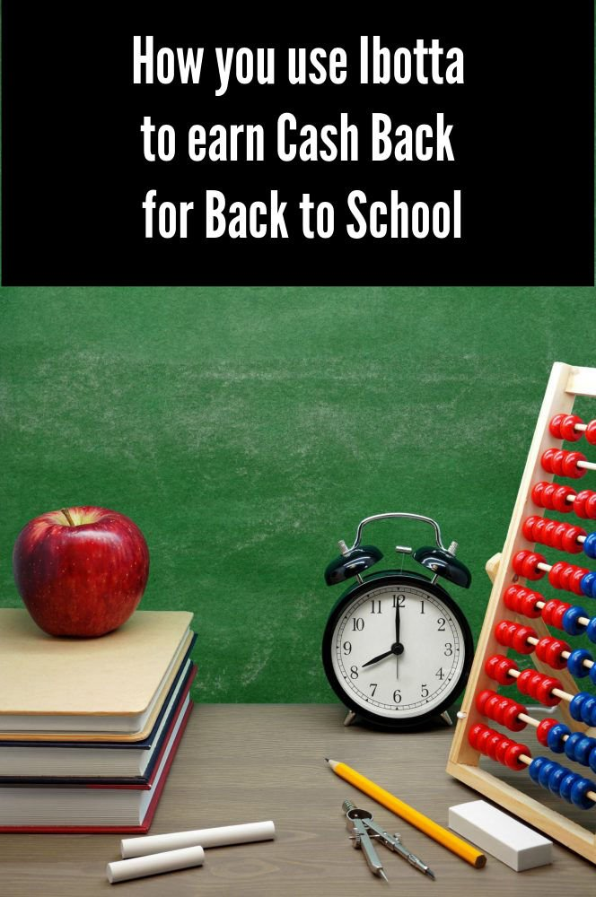 How you use Ibotta to earn Cash Back for Back to School