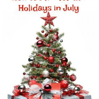 Save Now, Spend Later: How to Plan for the Holidays in July