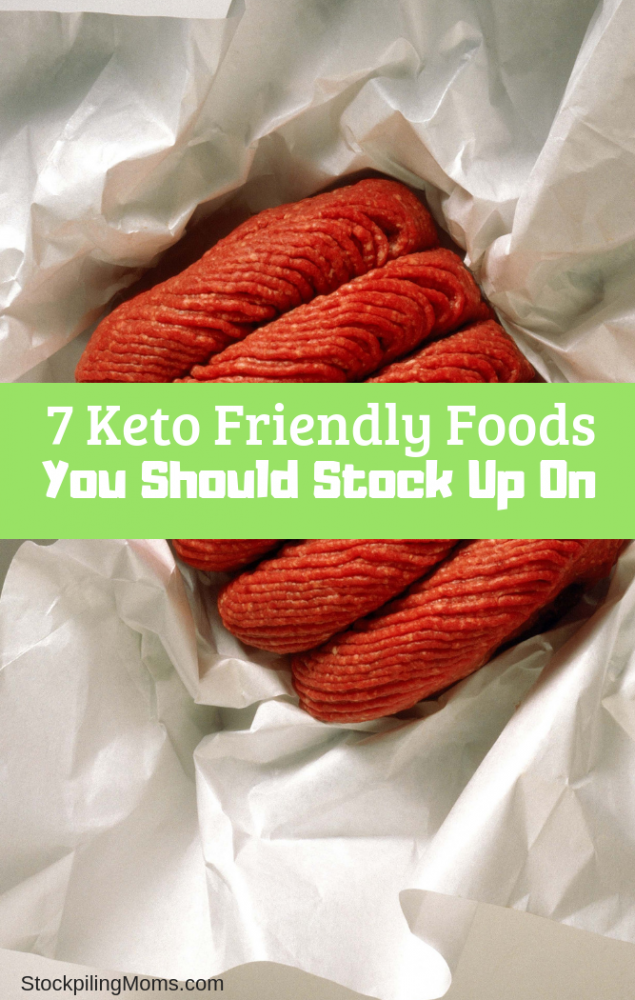 7 Keto Friendly Foods You Should Stock Up On