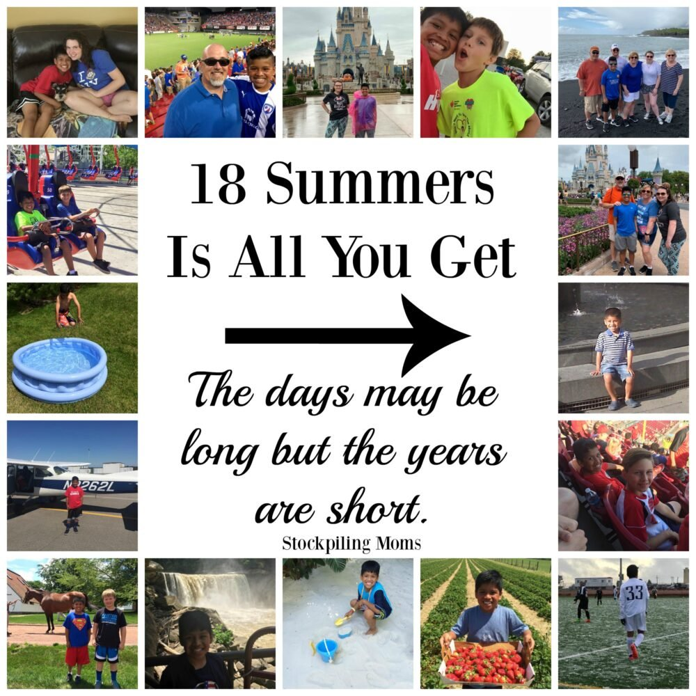 18 Summer Is All You Get - The days may be long but the years are short.